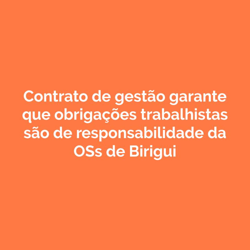 Contrato de gestão garante que obrigações trabalhistas são de responsabilidade da OSs de Birigui